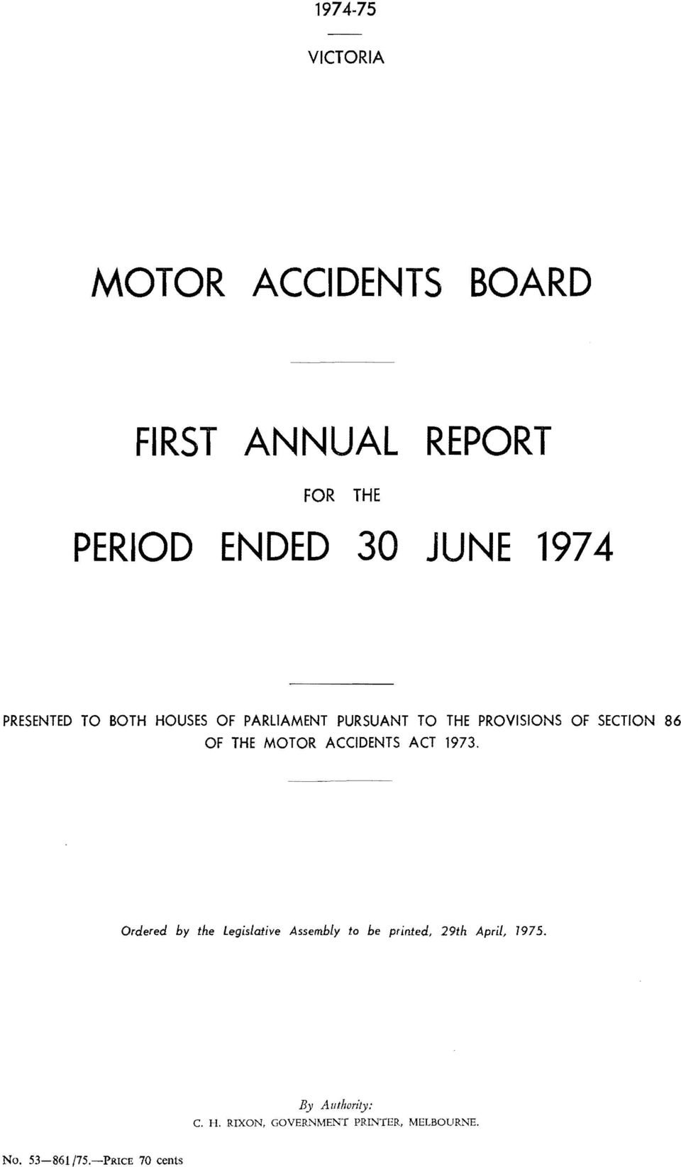 THE MOTOR ACCIDENTS ACT 1973.