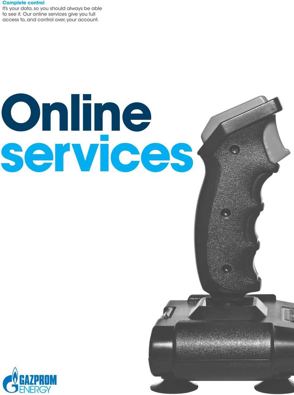 Our online services give you full access