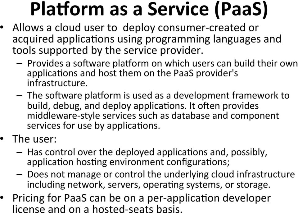 The sonware plaoorm is used as a development framework to build, debug, and deploy applicabons.