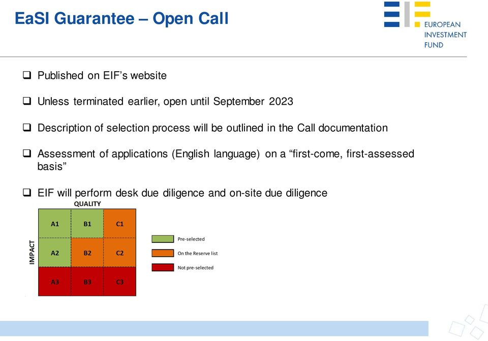 Assessment of applications (English language) on a first-come, first-assessed basis EIF will