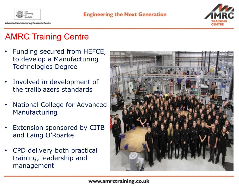 National College for Advanced Manufacturing Extension sponsored by CITB and