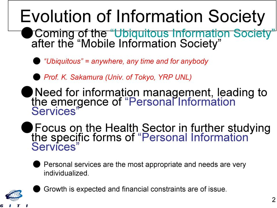 Need for information management, leading to the emergence of Personal Information Services!