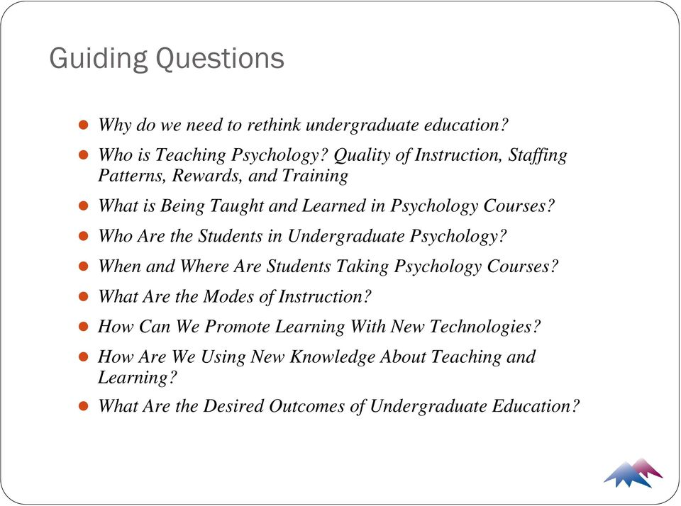 Who Are the Students in Undergraduate Psychology? When and Where Are Students Taking Psychology Courses?