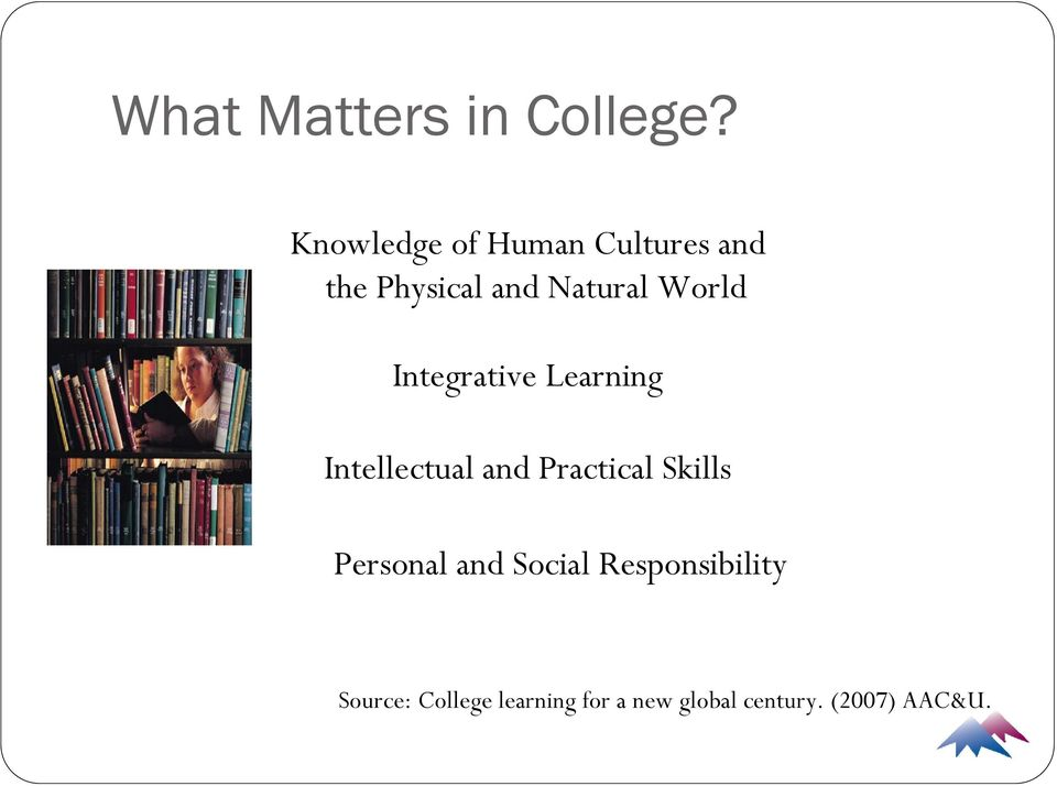 World Integrative Learning Intellectual and Practical Skills