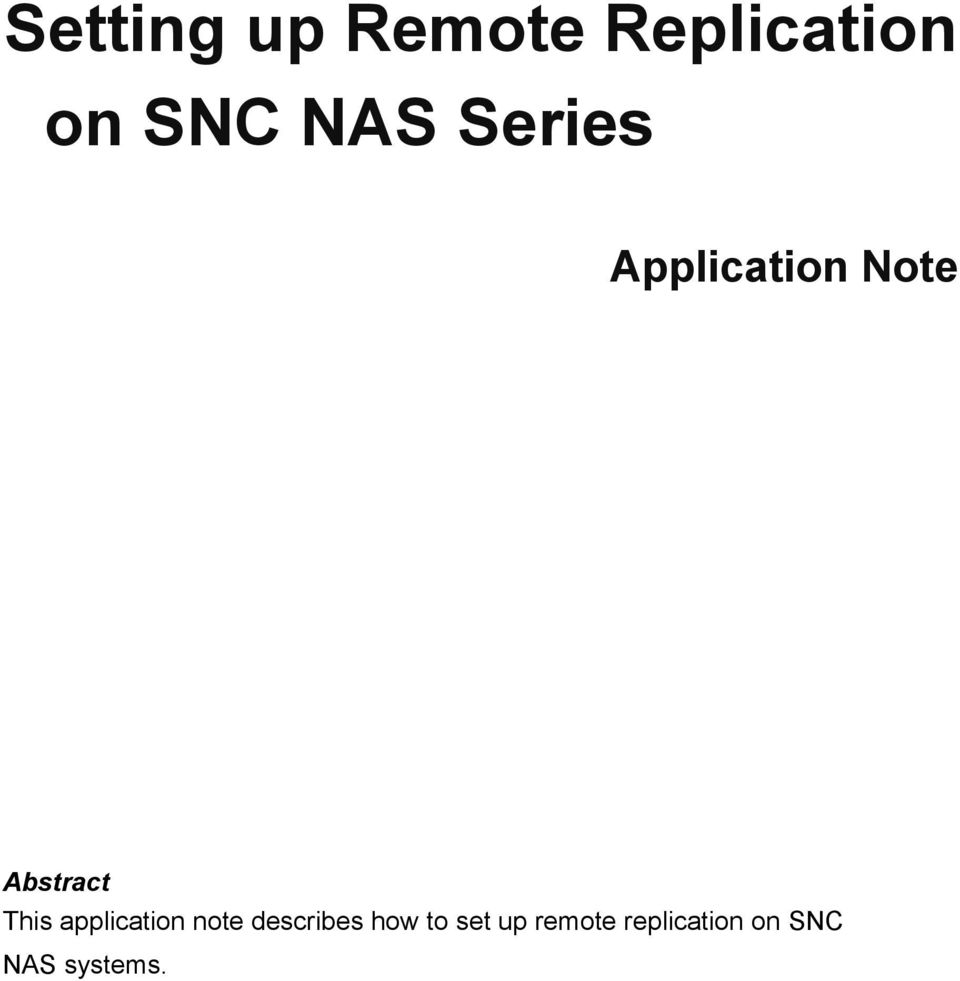 This application note describes how to