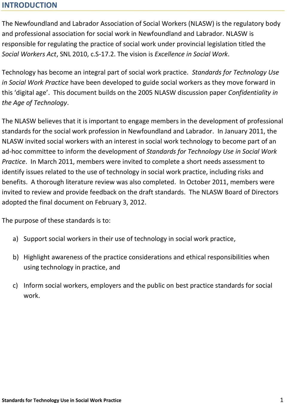 Technology has become an integral part of social work practice.