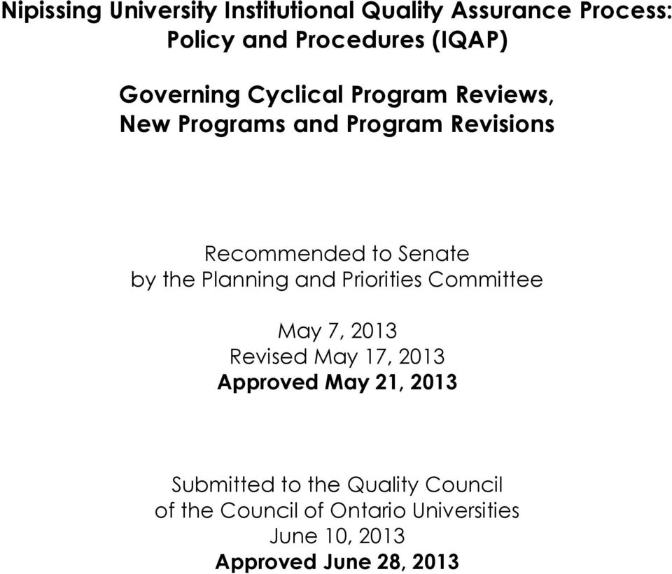 the Planning and Priorities Committee May 7, 2013 Revised May 17, 2013 Approved May 21, 2013