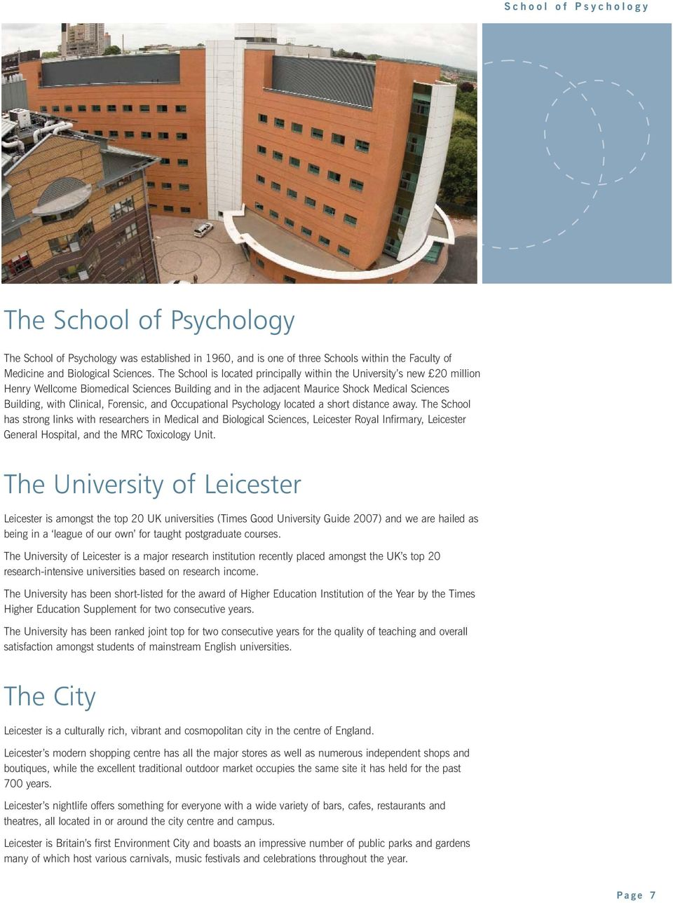 Forensic, and Occupational Psychology located a short distance away.