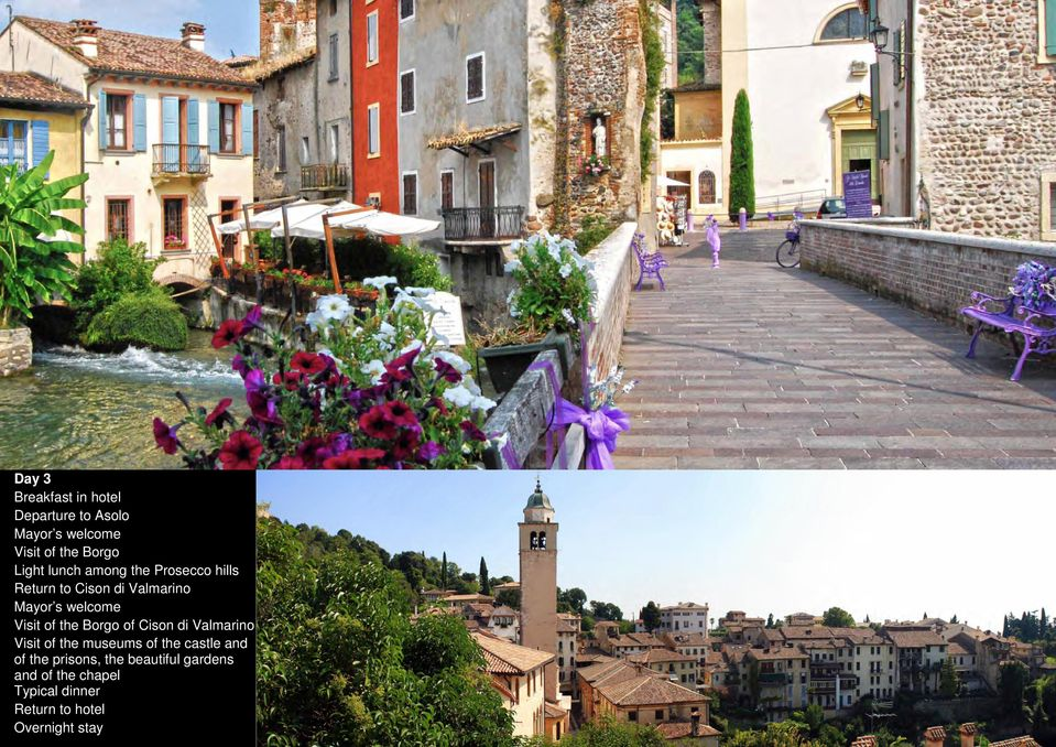 the Borgo of Cison di Valmarino Visit of the museums of the castle and of the