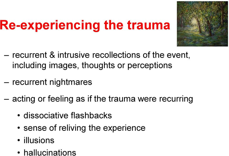 nightmares acting or feeling as if the trauma were recurring