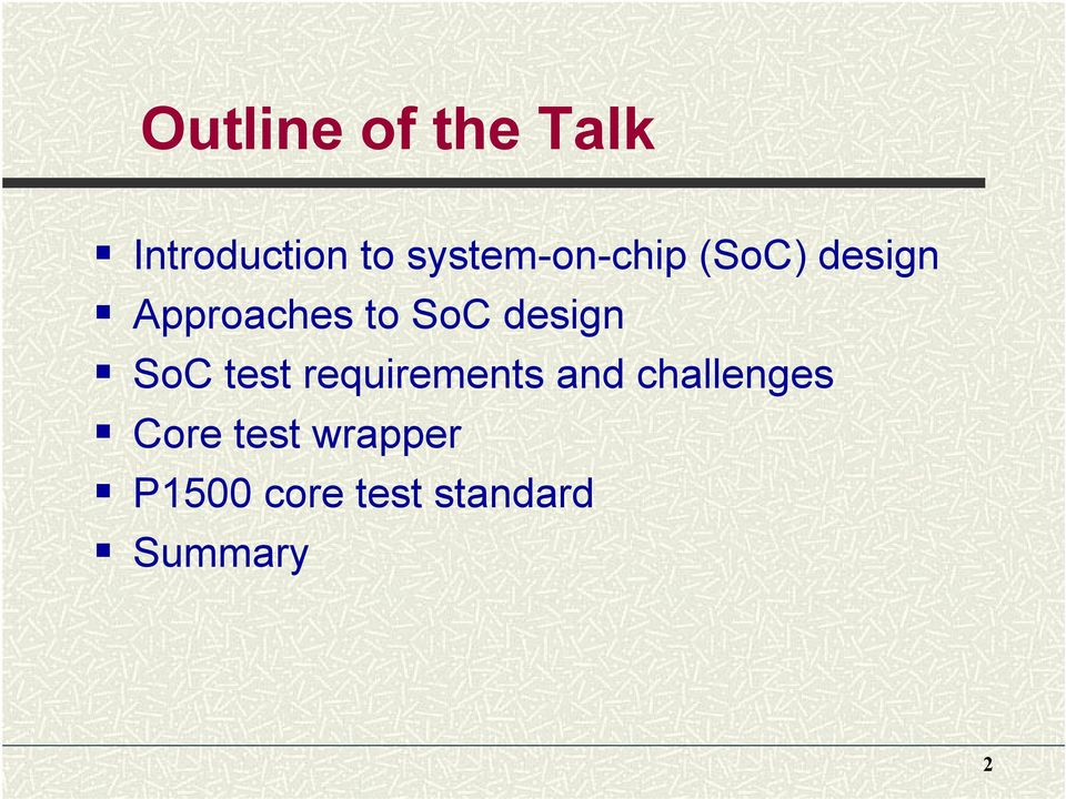 SoC design SoC test requirements and