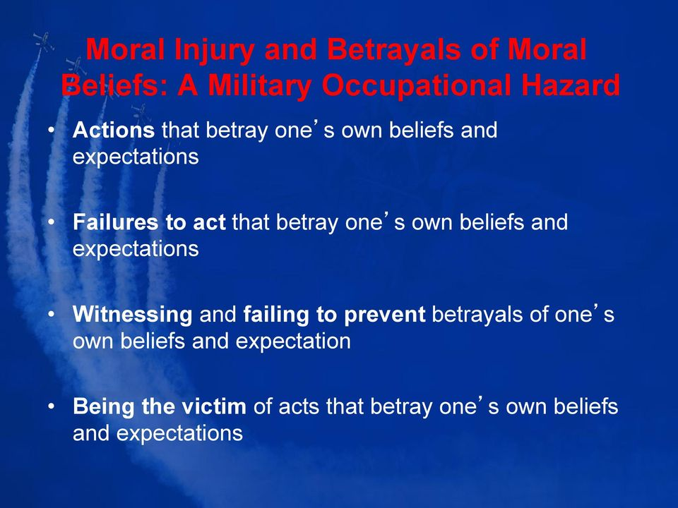 beliefs and expectations Witnessing and failing to prevent betrayals of one s own