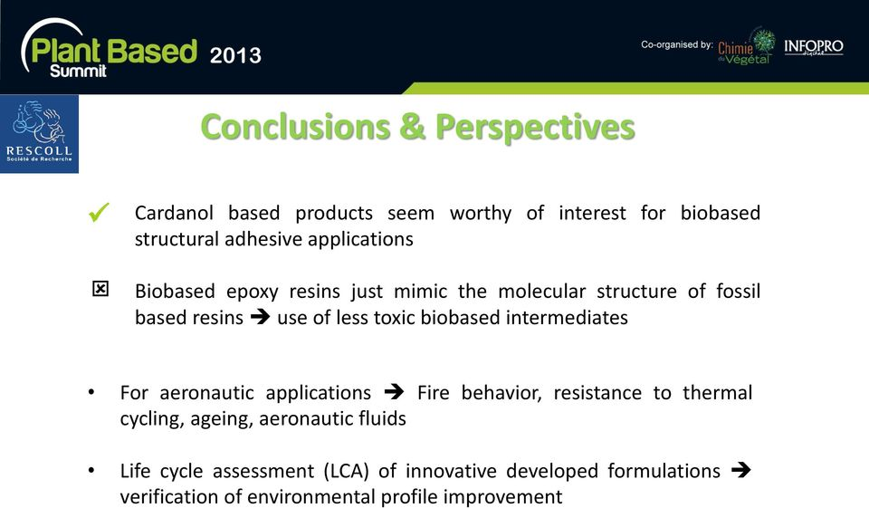 biobased intermediates For aeronautic applications Fire behavior, resistance to thermal cycling, ageing,