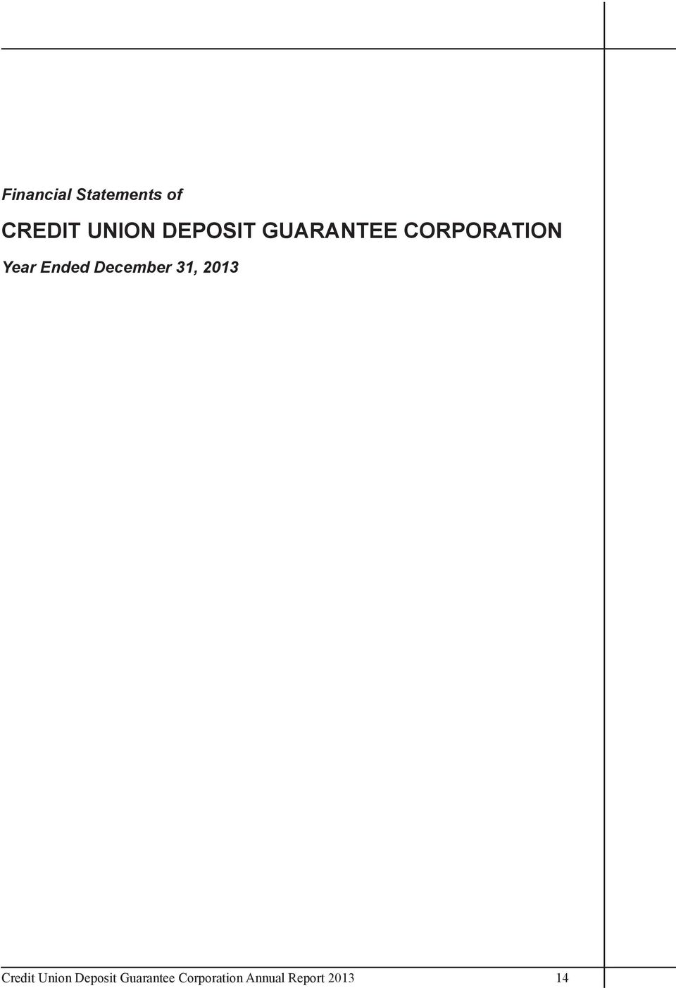 Ended December 31, 2013 Credit Union