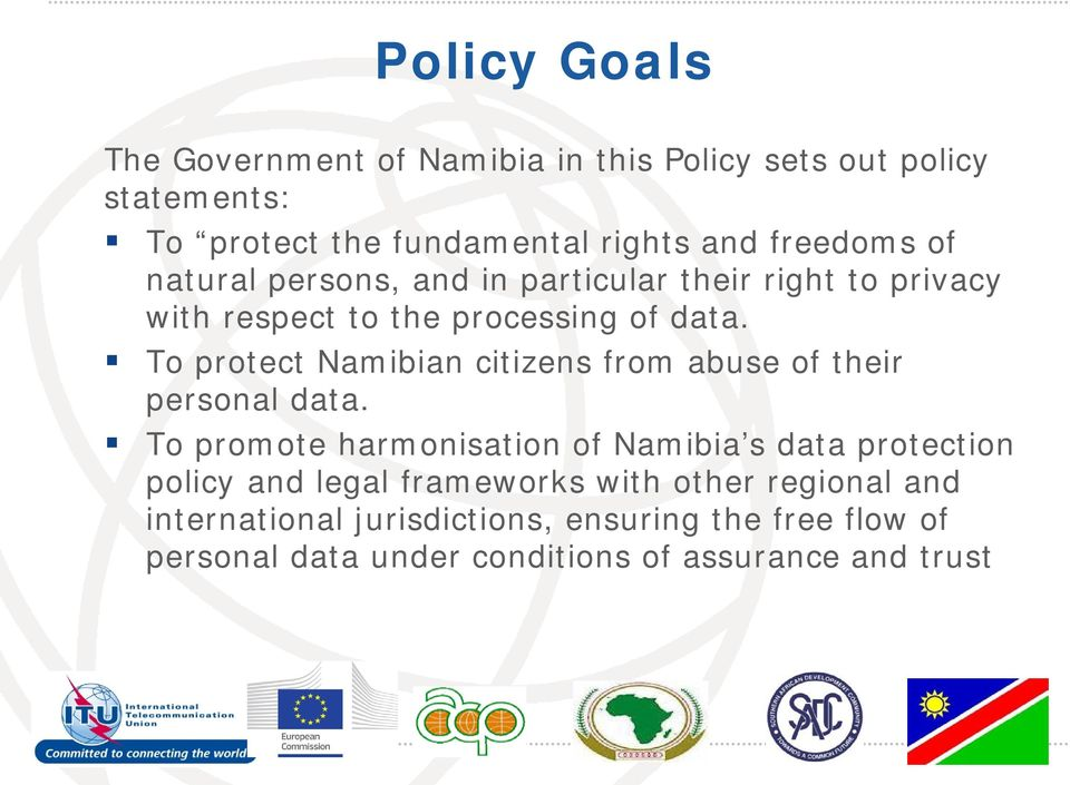 To protect Namibian citizens from abuse of their personal data.