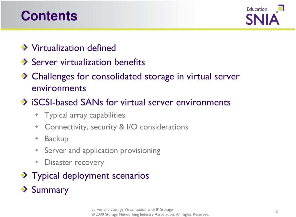 environments Typical array capabilities Connectivity, security & I/O considerations