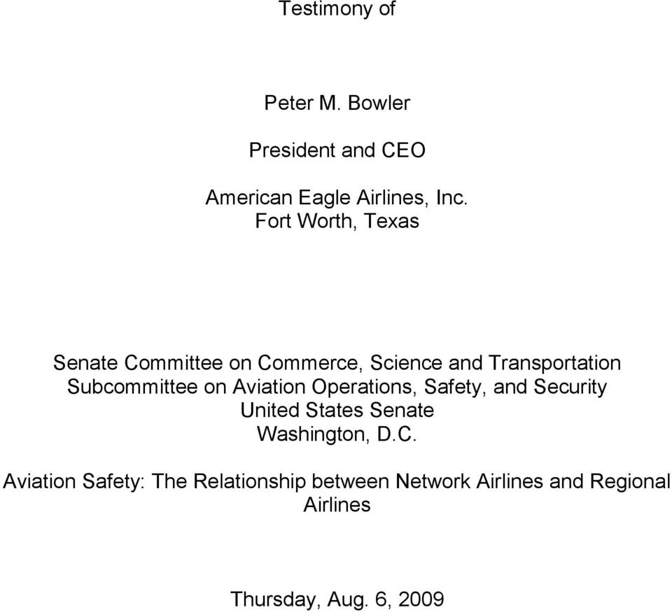 on Aviation Operations, Safety, and Security United States Senate Washington, D.C.