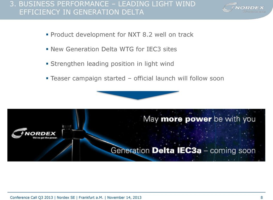 2 well on track New Generation Delta WTG for IEC3 sites