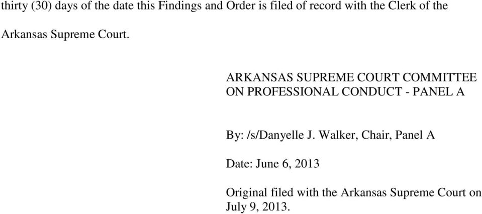 ARKANSAS SUPREME COURT COMMITTEE ON PROFESSIONAL CONDUCT - PANEL A By: