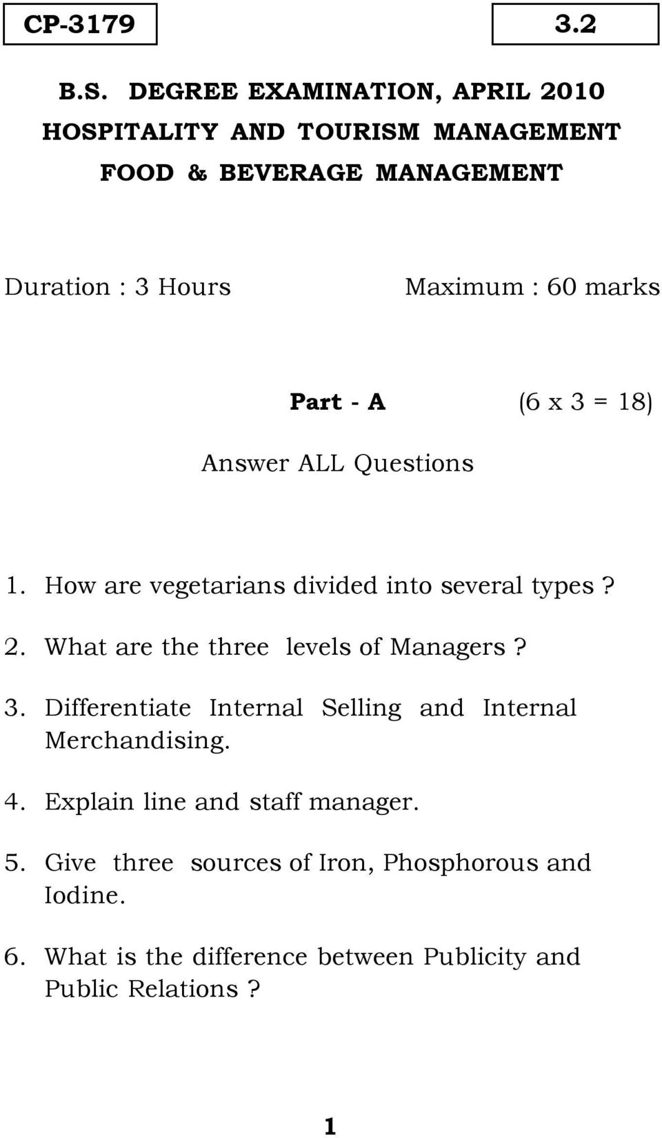 marks Part - A (6 x 3 = 18) Answer ALL Questions 1. How are vegetarians divided into several types? 2.