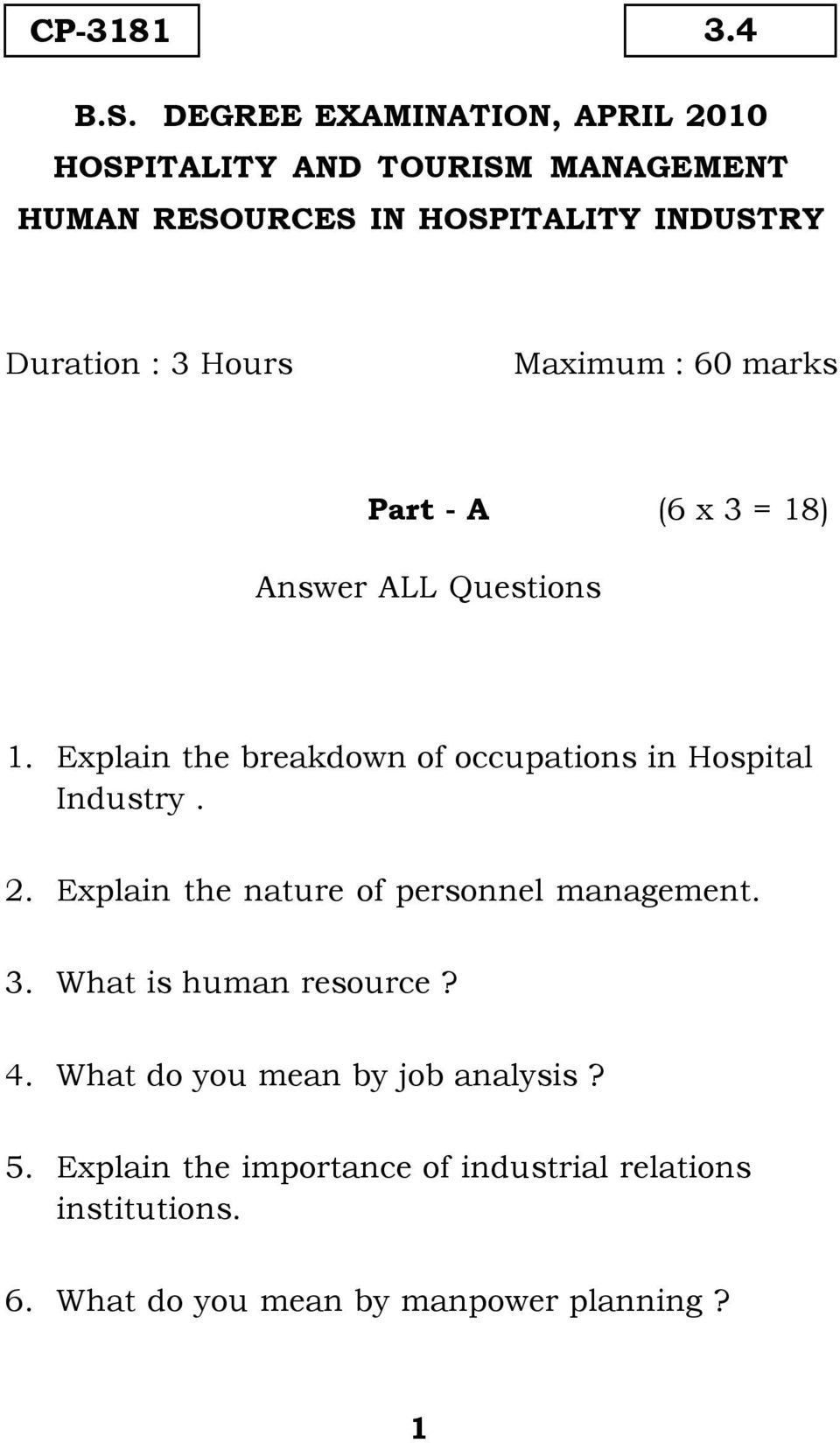 Hours Maximum : 60 marks Part - A (6 x 3 = 18) Answer ALL Questions 1.