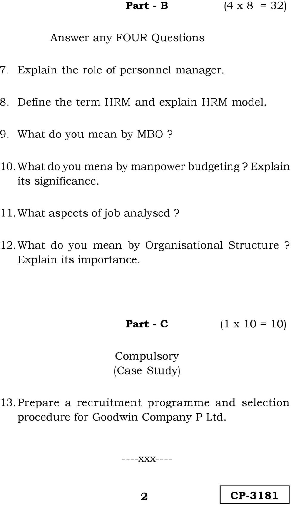 What aspects of job analysed? 12. What do you mean by Organisational Structure? Explain its importance.