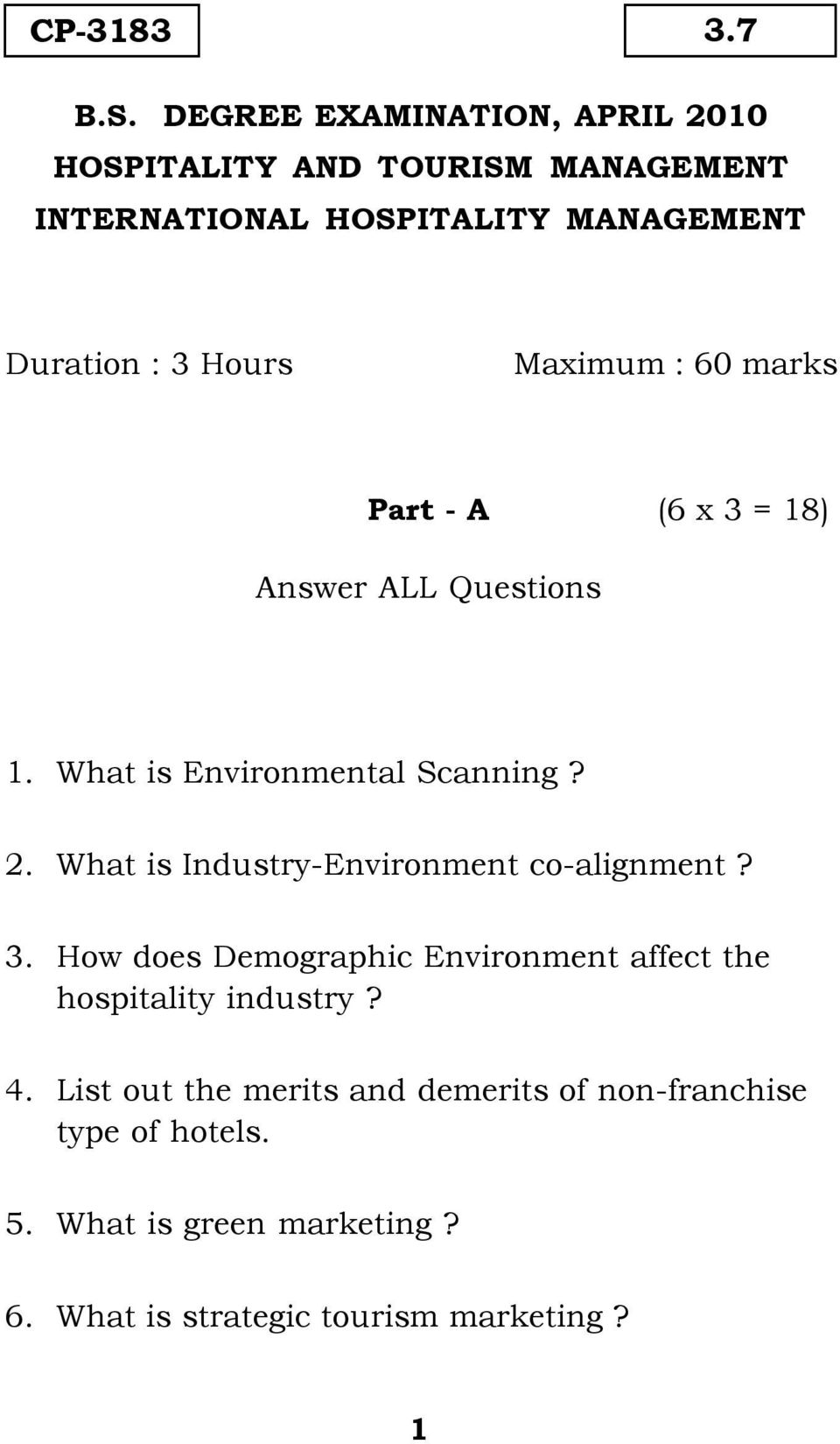 Maximum : 60 marks Part - A (6 x 3 = 18) Answer ALL Questions 1. What is Environmental Scanning? 2.
