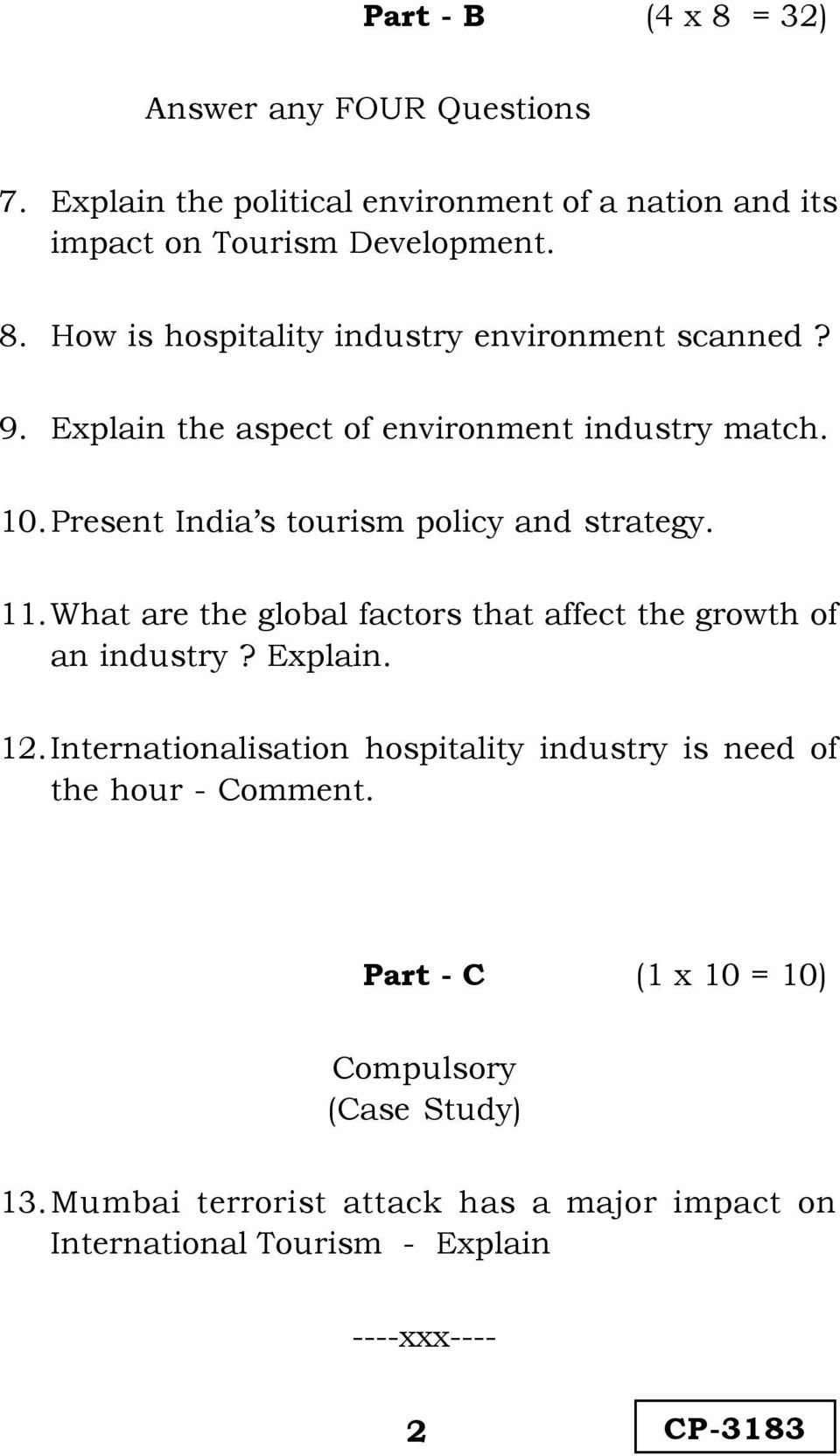 What are the global factors that affect the growth of an industry? Explain. 12.