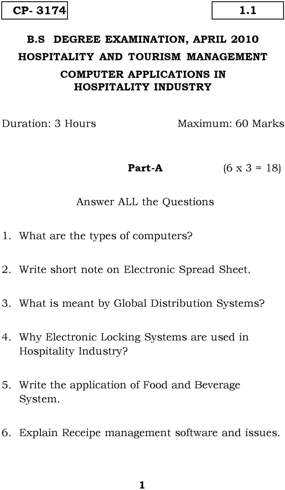 Maximum: 60 Marks Part-A (6 x 3 = 18) Answer ALL the Questions 1. What are the types of computers? 2.