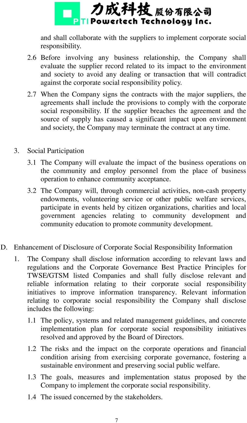 contradict against the corporate social responsibility policy. 2.
