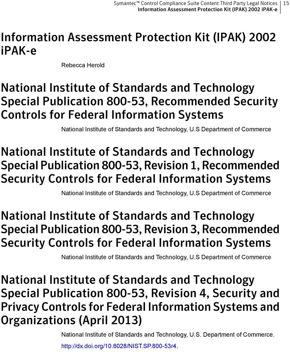 S Department of Commerce National Institute of Standards and Technology Special Publication 800-53, Revision 1, Recommended Security Controls for Federal Information Systems National Institute of