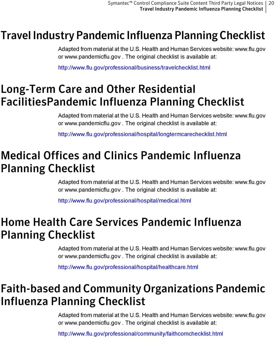 html Long-Term Care and Other Residential FacilitiesPandemic Influenza Planning Checklist Adapted from material at the U.S. Health and Human Services website: www.flu.gov