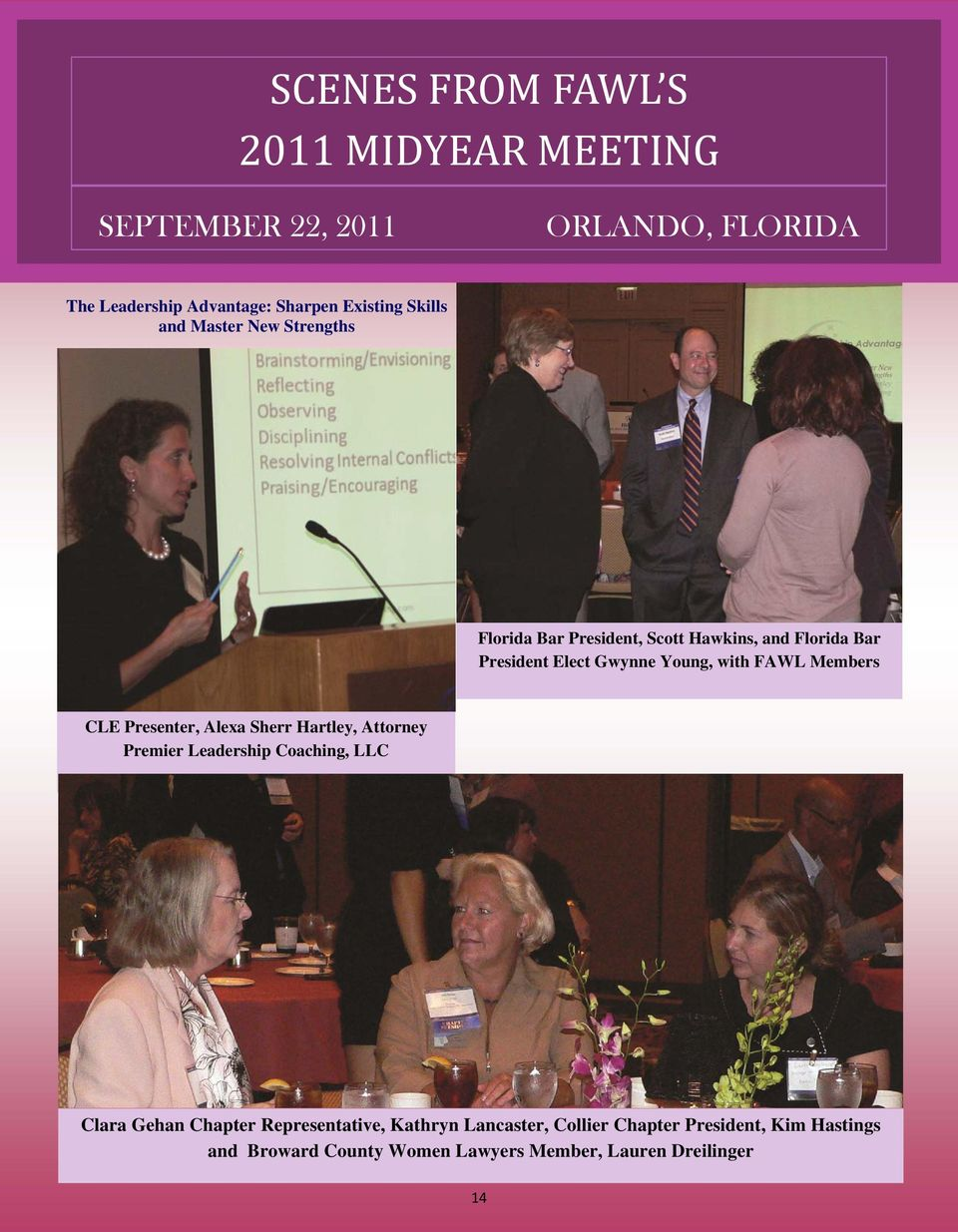FAWL Members CLE Presenter, Alexa Sherr Hartley, Attorney Premier Leadership Coaching, LLC Clara Gehan Chapter