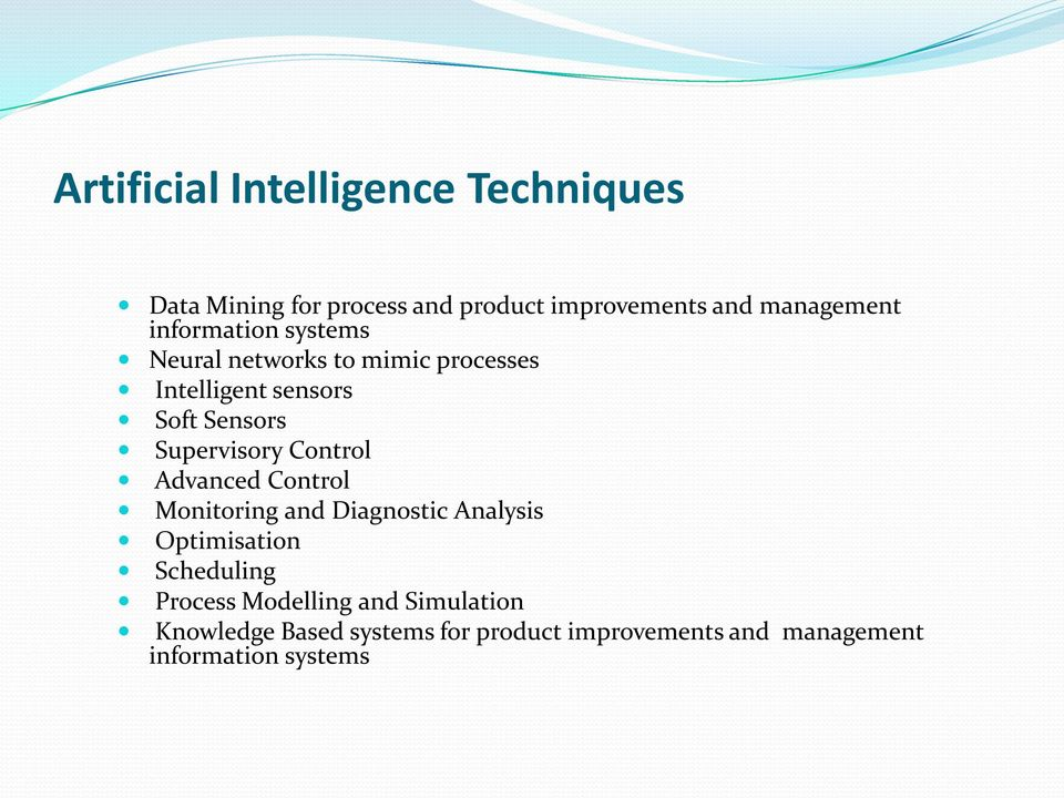 Control Advanced Control Monitoring and Diagnostic Analysis Optimisation Scheduling Process