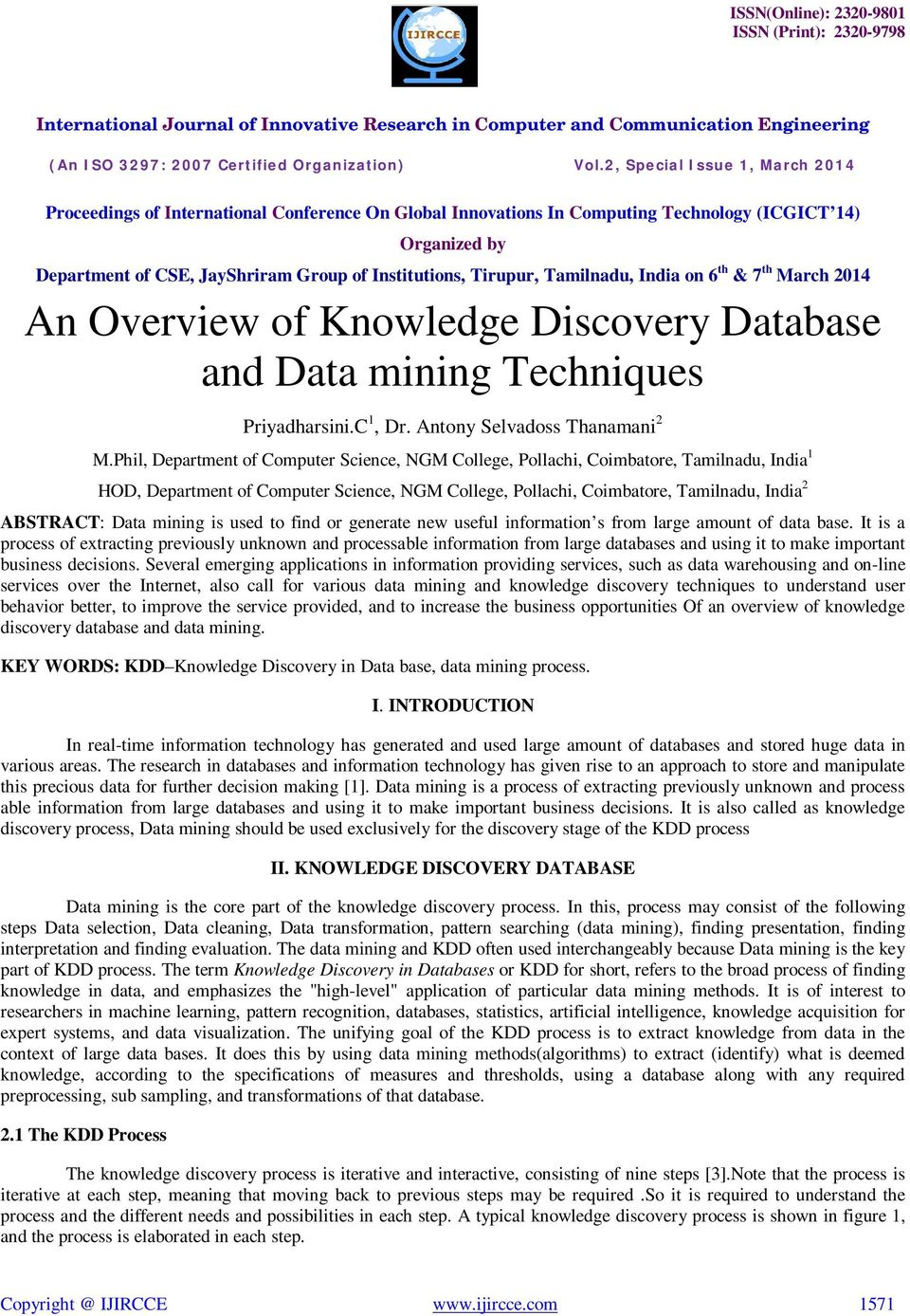 mining is used to find or generate new useful information s from large amount of data base.