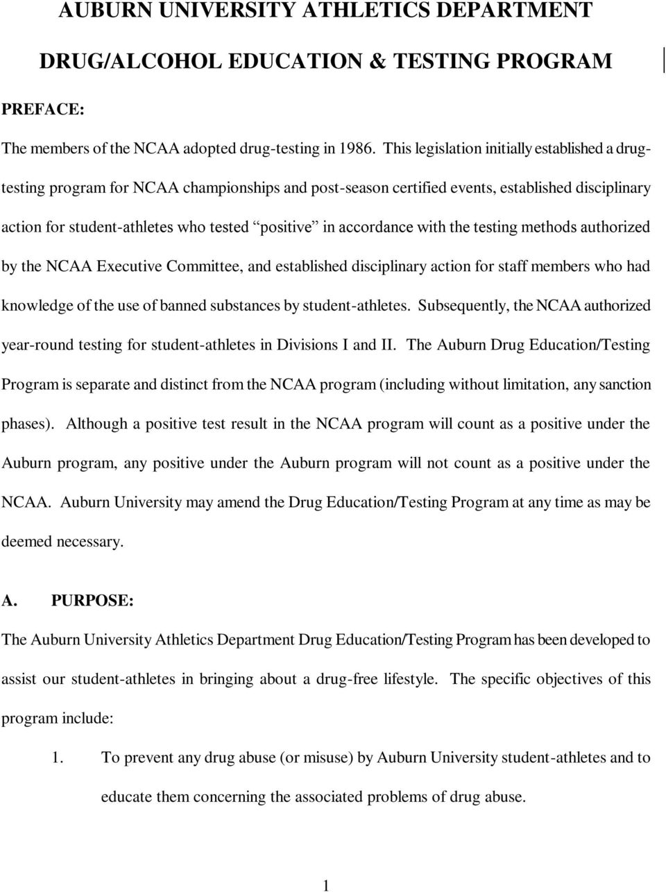 accordance with the testing methods authorized by the NCAA Executive Committee, and established disciplinary action for staff members who had knowledge of the use of banned substances by