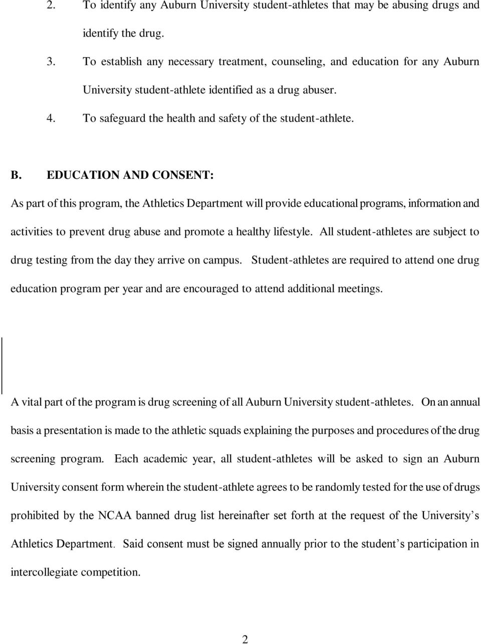 EDUCATION AND CONSENT: As part of this program, the Athletics Department will provide educational programs, information and activities to prevent drug abuse and promote a healthy lifestyle.