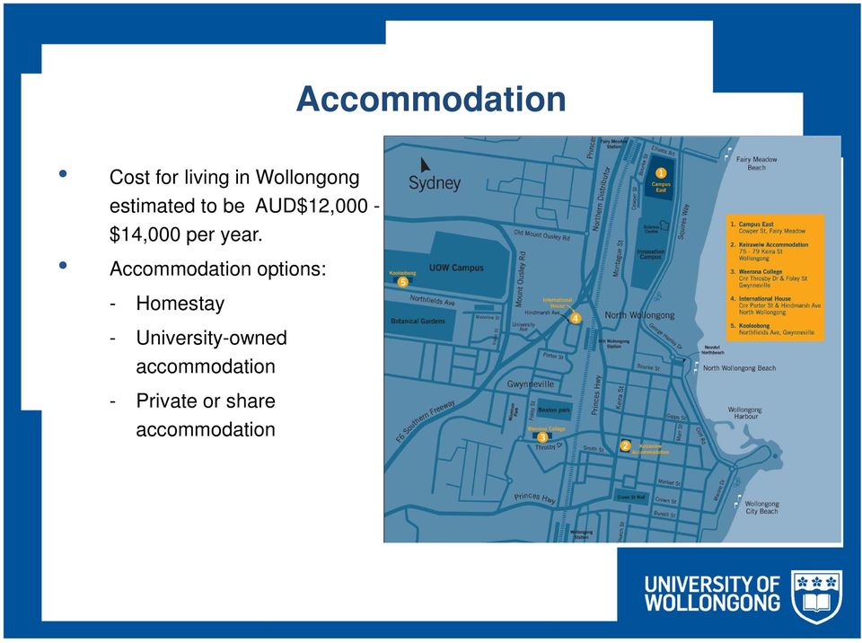 Accommodation options: - Homestay -