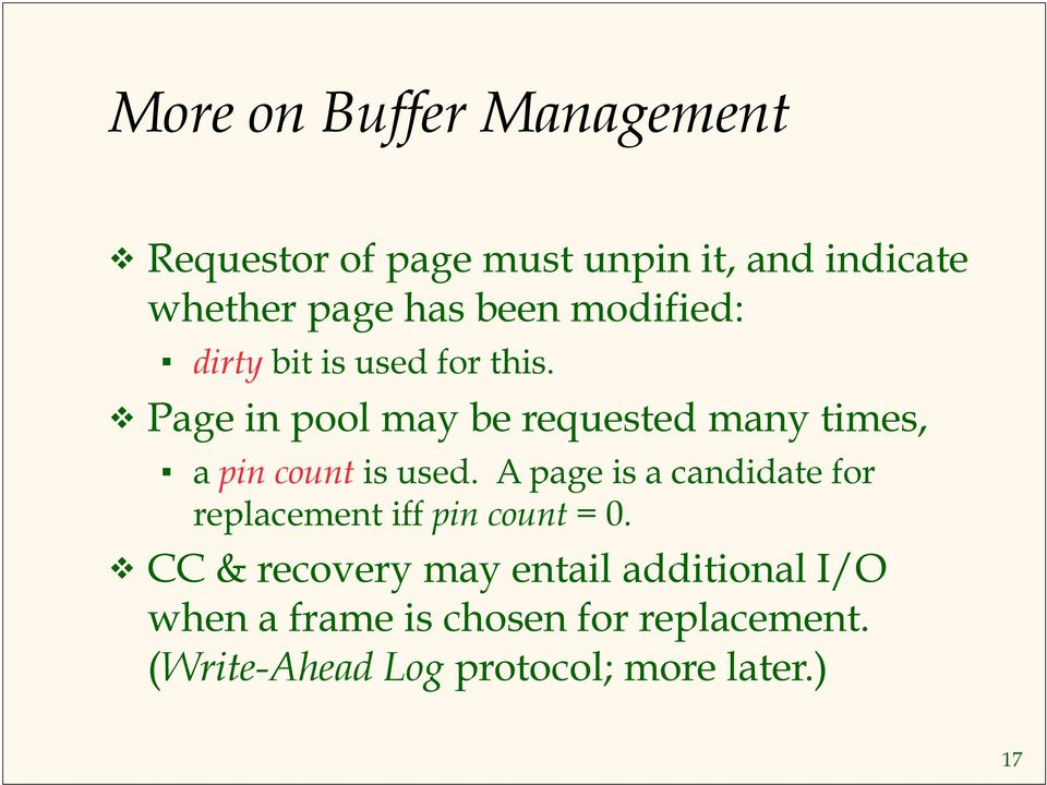 Page in pool may be requested many times, a pin count is used.