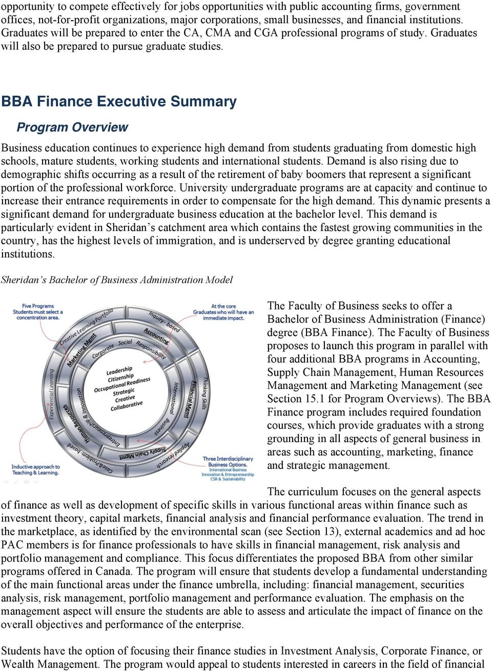 BBA Finance Executive Summary Program Overview Business education continues to experience high demand from students graduating from domestic high schools, mature students, working students and
