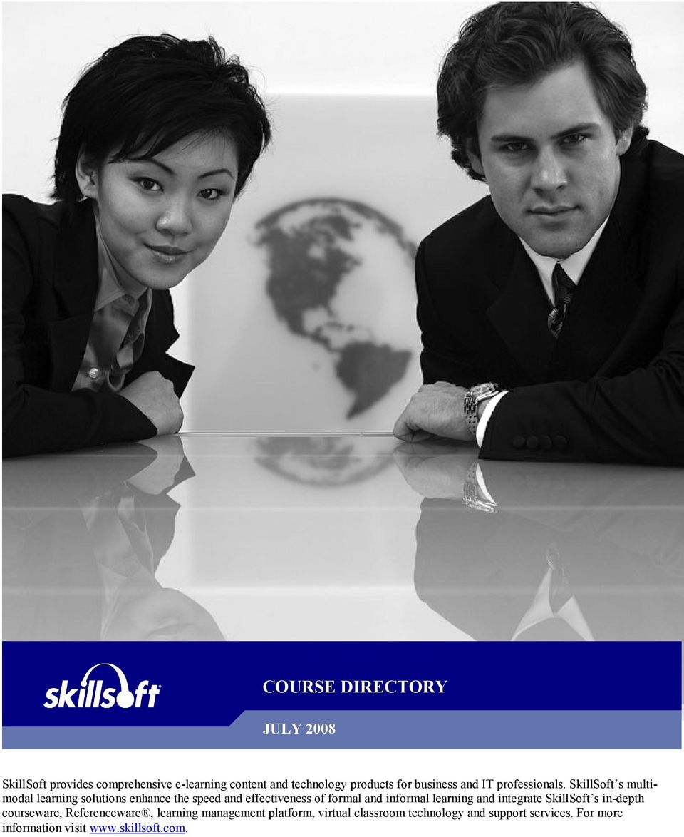 SkillSoft s multimodal learning solutions enhance the speed and effectiveness of formal and informal