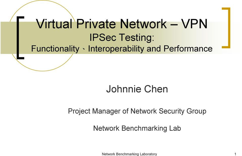 Johnnie Chen Project Manager of Network Security