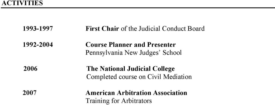 2006 The National Judicial College Completed course on Civil