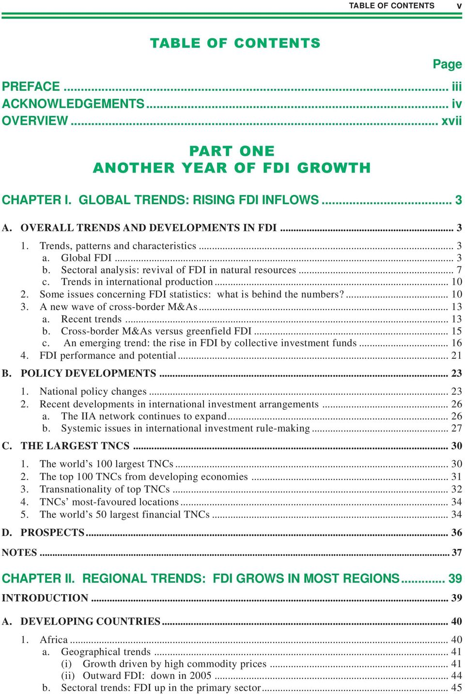 Some issues concerning FDI statistics: what is behind the numbers?... 10 3. A new wave of cross-border M&As... 13 a. Recent trends... 13 b. Cross-border M&As versus greenfield FDI... 15 c.