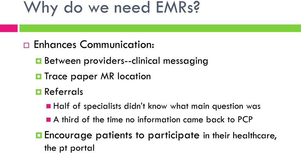 paper MR location Referrals Half of specialists didn t know what main