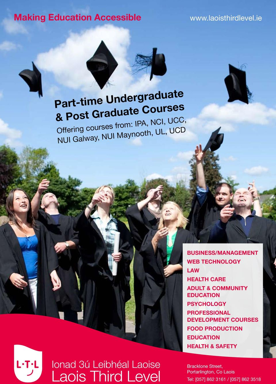NUI Maynooth, UL, UCD Business/Management Web Technology Law Health Care Adult & Community Education
