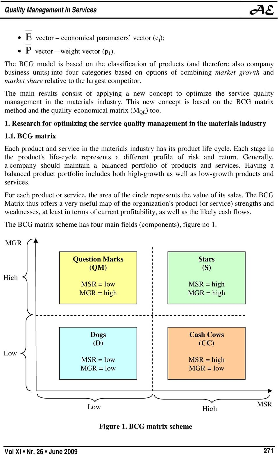 bcg matrix of yahoo The vote to give bcg $6 million was one of five resolutions the nycha board voted on that morning, following votes to approve a half-million-dollar emergency contract for tree removal, a $600,000 commercial lease contract and the transfer of 32,000 square feet of land and 160,000 square feet of air rights in east harlem to a real estate consortium building a charter school, community facility.