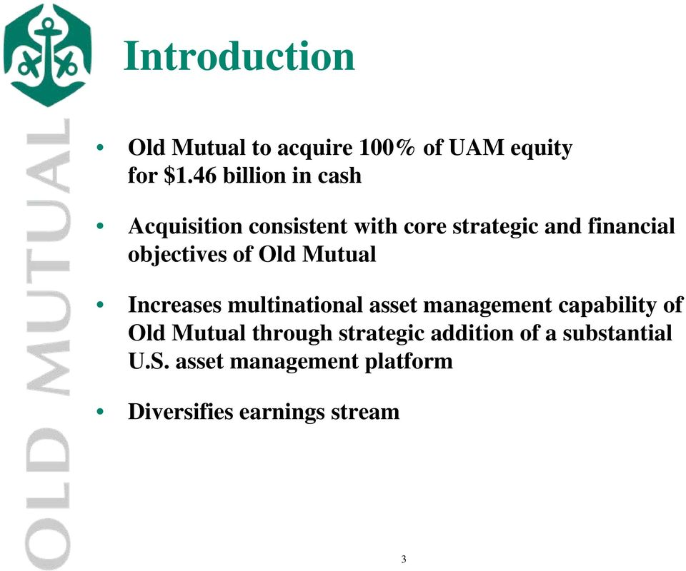 objectives of Old Mutual Increases multinational asset management capability of