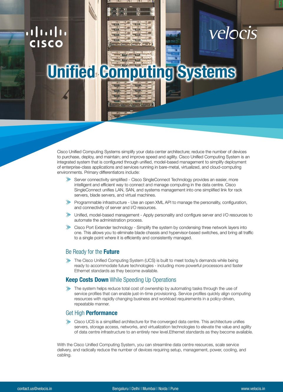 bare-metal, virtualized, and cloud-computing environments.