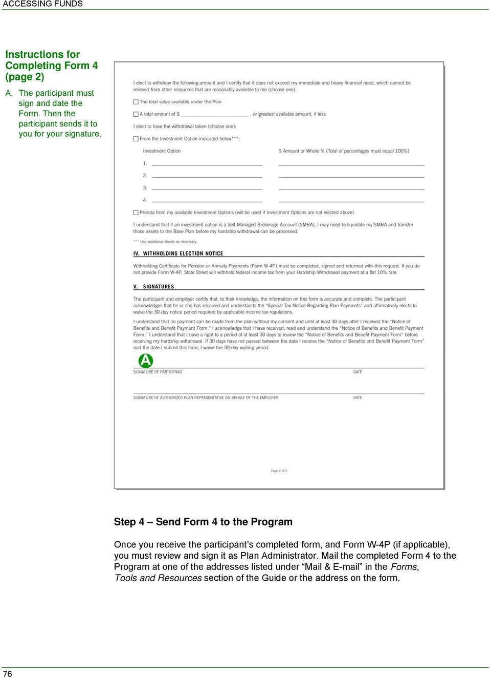 Step 4 Send Form 4 to the Program Once you receive the participant s completed form, and Form W-4P (if applicable), you